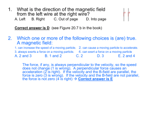 1. What is the direction of the magnetic field from the