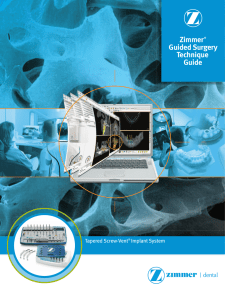 Zimmer® Guided Surgery Technique Guide