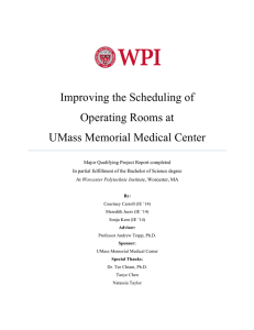 Improving the Scheduling of Operating Rooms at UMass Memorial