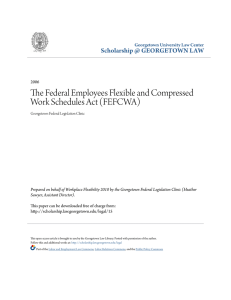 The Federal Employees Flexible and Compressed Work Schedules