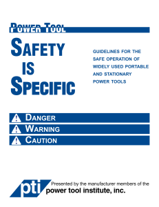 safety is specific - Power Tool Institute