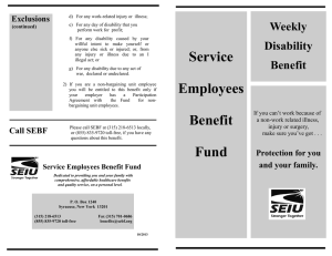 Weekly Disability Benefit - Service Employees Benefit Fund