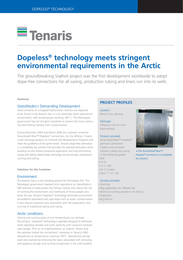 Dopeless® technology meets stringent environmental requirements