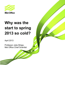 Why was the start to spring 2013 so cold?
