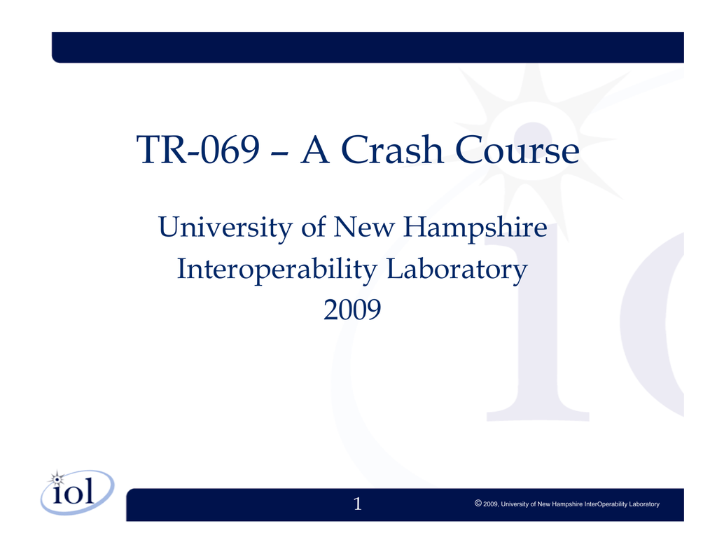 TR-069 – A Crash Course - University of New Hampshire