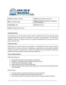 Job Title: Attendant, Fuel Dock Location: Van Isle Marina, Sidney
