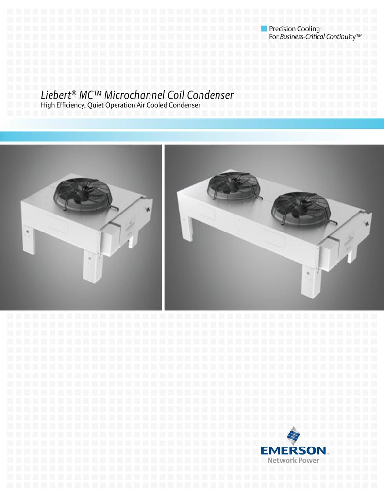 Liebert® MC™ Microchannel Coil CondenserStudylib