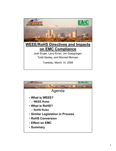 WEEE/RoHS Directives and Impacts on EMC Compliance Agenda