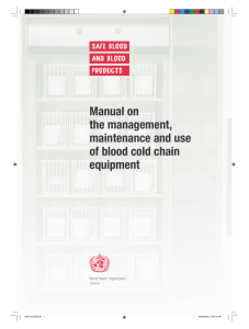 Manual on the management, maintenance and use of blood cold
