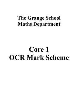 Core 1 OCR Mark Scheme - The Grange School Blogs