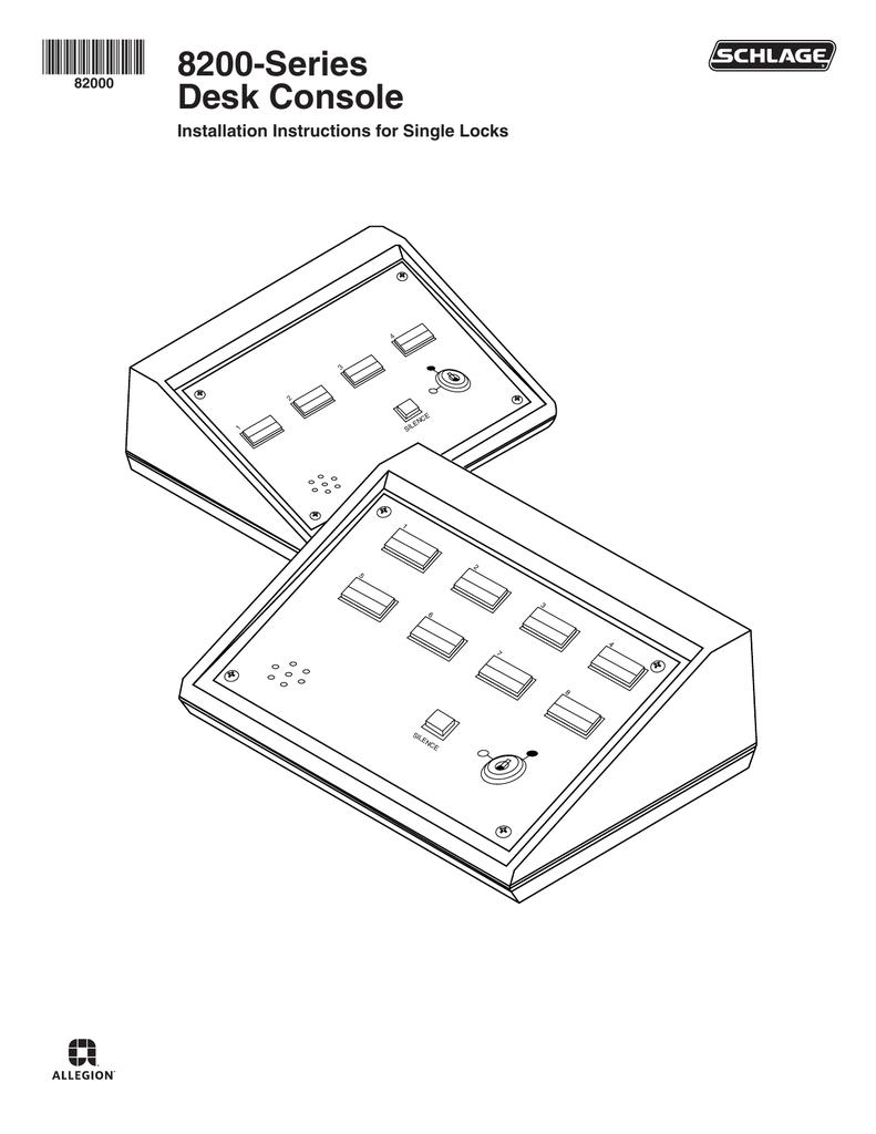 Schlage Fa 900 Wiring Diagram Libraries Series 300 8200 Desk Console Installationschlage 16