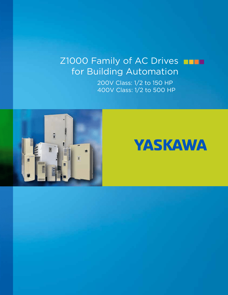 Z1000 Family of AC Drives for Building Automation