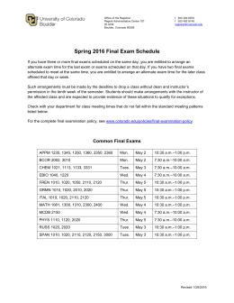 Spring 2016 Final Exam Schedule - University of Colorado Boulder