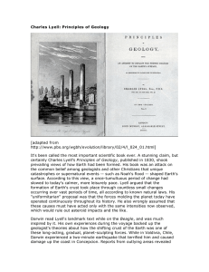 Charles Lyell: Principles of Geology [adapted from http://www.pbs