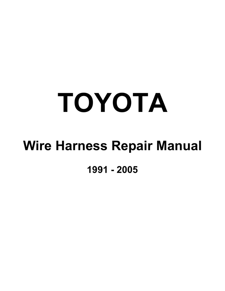 Wire Harness Repair Manual on