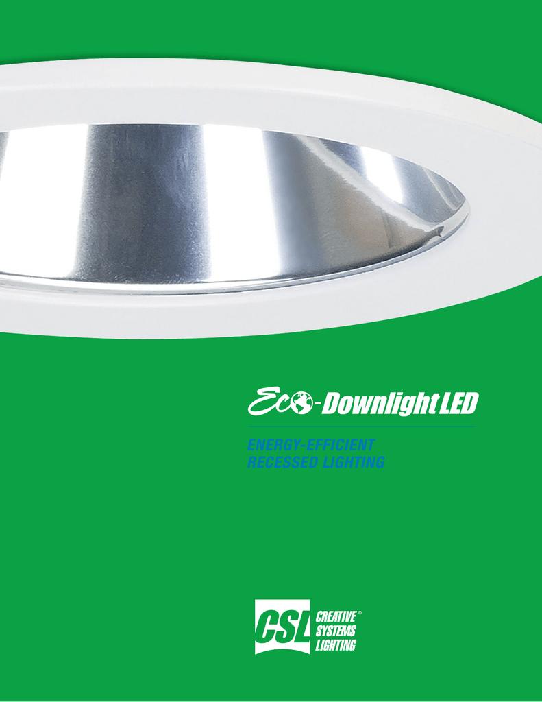 CSL EDL-1000-3 LED Eco-Downlight Round Reflector Trim White w// Alzak Reflector