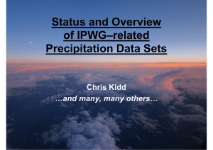 Status and Overview of IPWG-Related Precipitation Data Sets