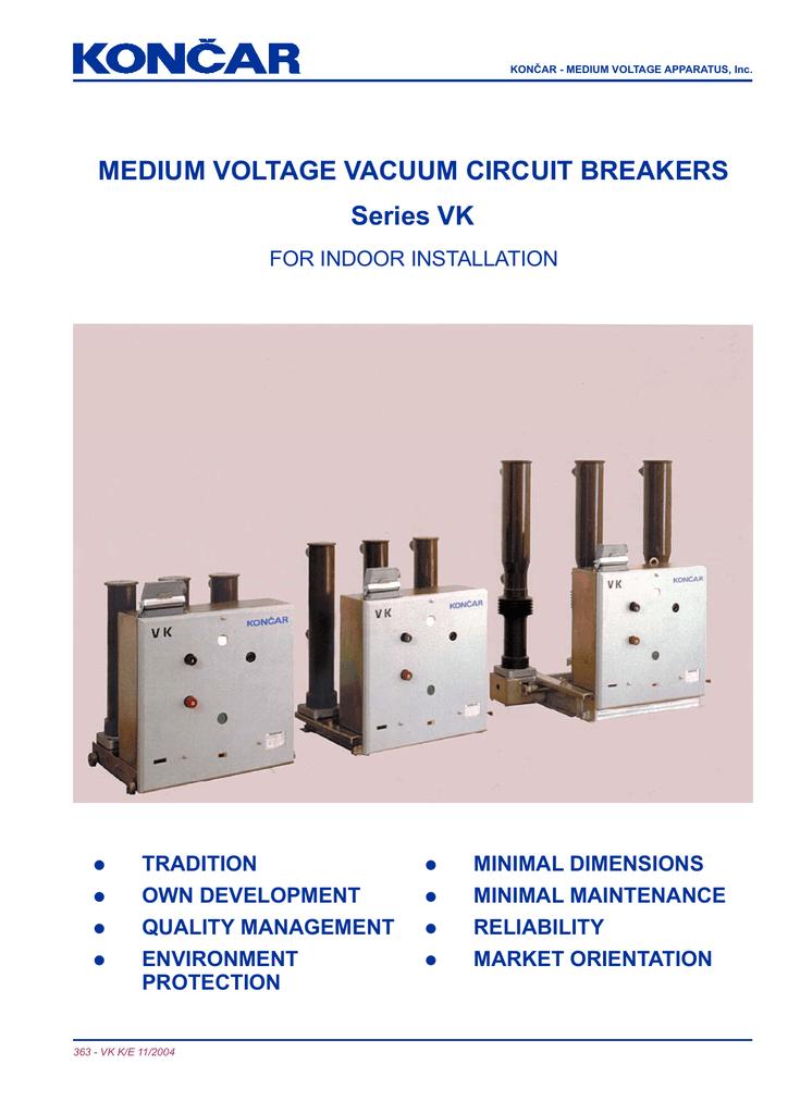 MEDIUM VOLTAGE VACUUM CIRCUIT BREAKERS Series VK