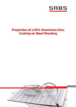 Properties of a 55% Aluminium-Zinc Coating on Steel Sheeting