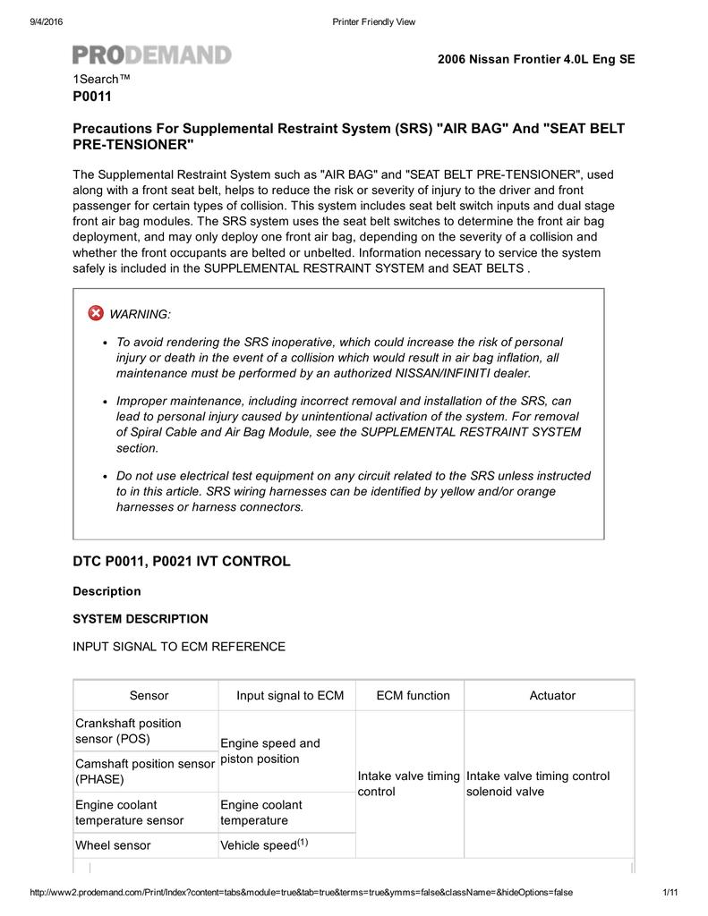 P0011 Precautions For Supplemental Restraint System Srs Air Bag Cam Position Sensor Wiring Harness