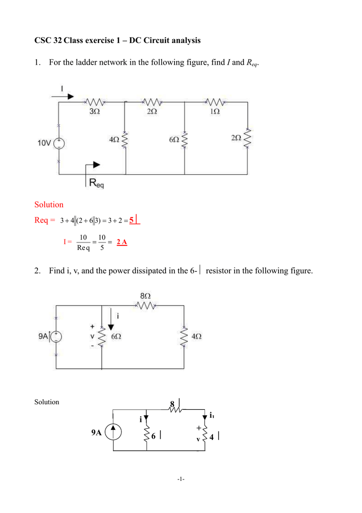 CSC 32 Class exercise 1 – DC Circuit analysis 1  For the ladder