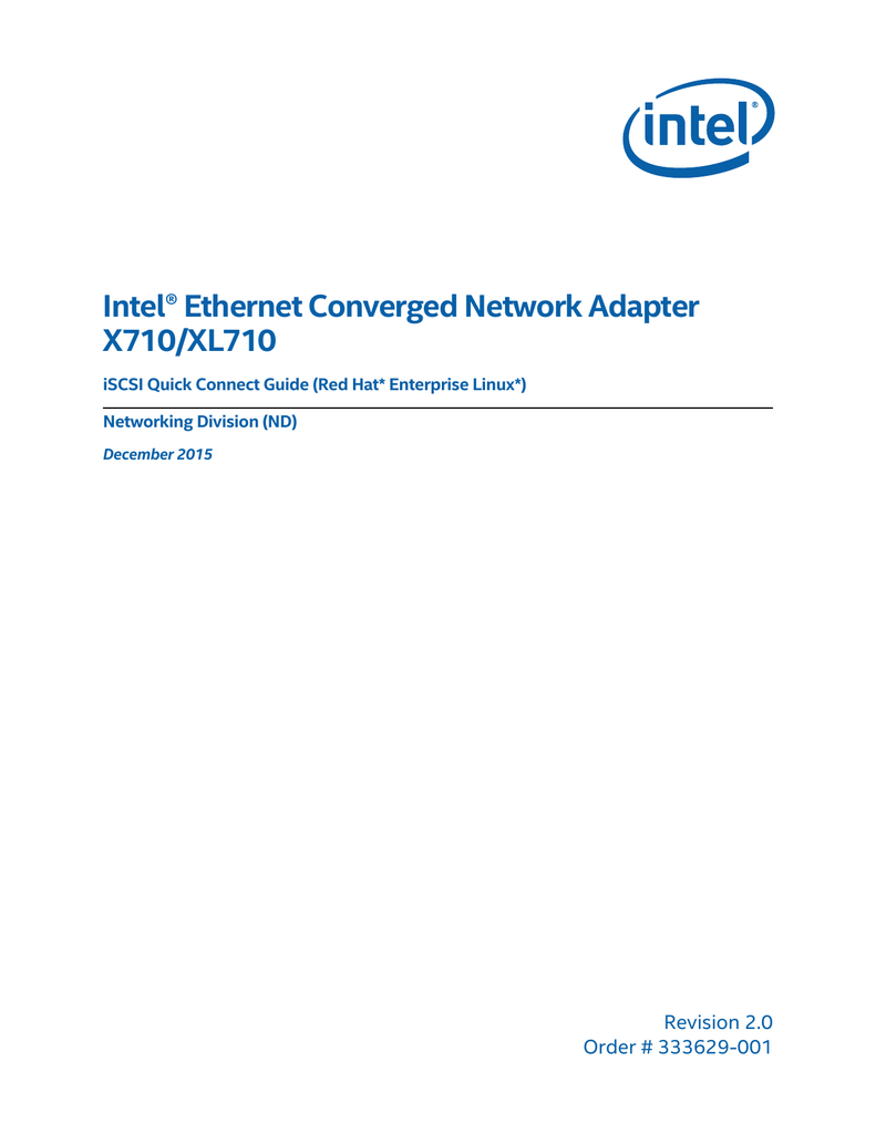 Intel® Ethernet Converged Network Adapter X710/XL710
