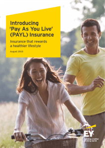 Introducing `Pay As You Live` (PAYL) Insurance