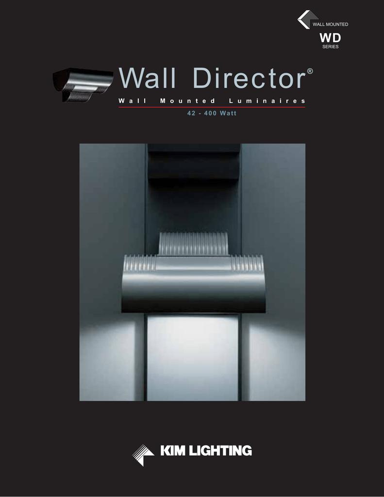 Wall Director Kim Lighting