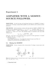 AMPLIFIER WITH A MOSFET. SOURCE FOLLOWER.
