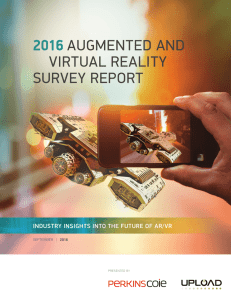 2016 augmented and virtual reality survey report