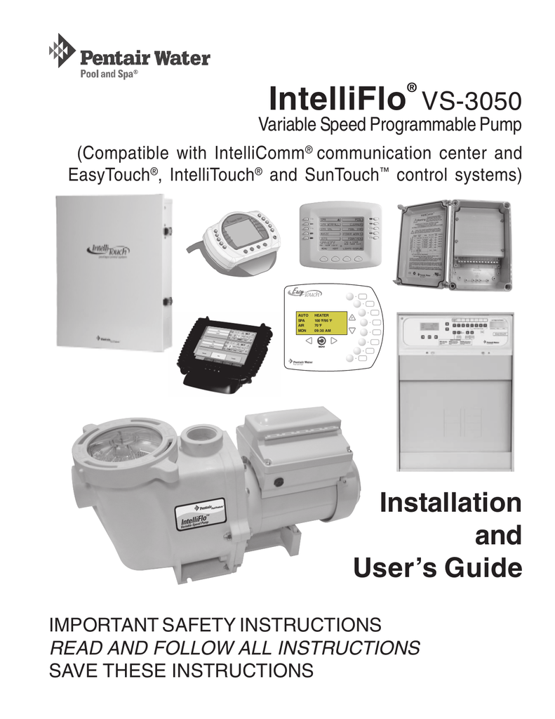 intelliflo vs 3050 owner s manual rh studylib net pentair intelliflo vs svrs manual intelliflo vs+svrs manual