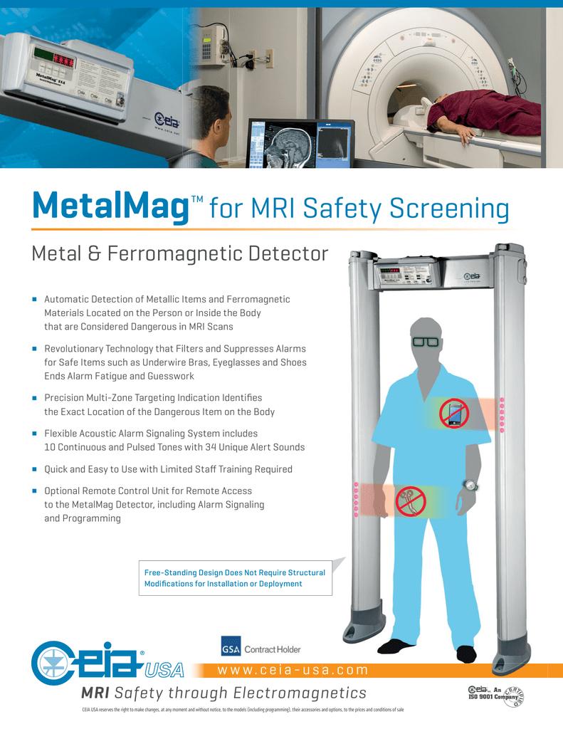 MetalMagTM for MRI Safety Screening