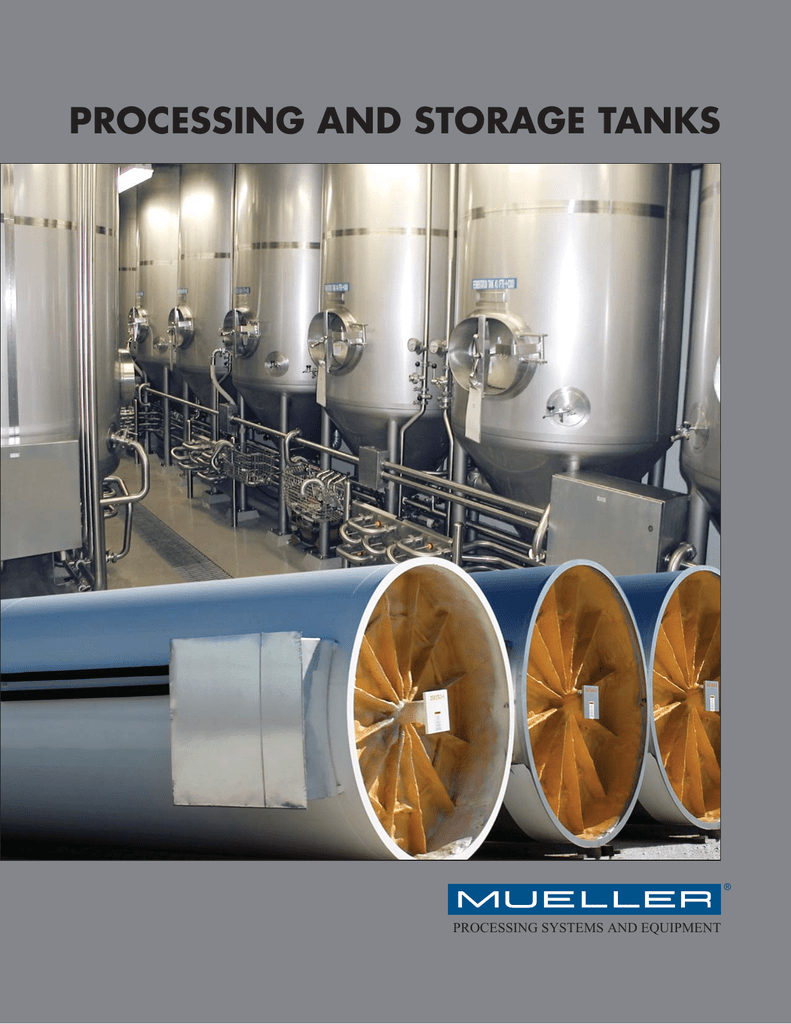 PR-1316-5 Mueller Processing and Storage Tanks
