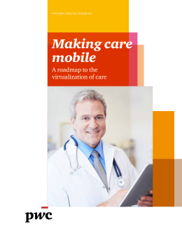 Making care mobile: A roadmap to the virtualization of care