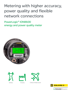 Metering with higher accuracy, power quality and flexible network