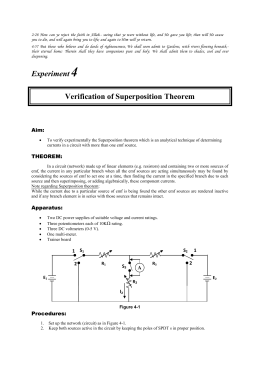 proportionality and superposition theorems report The superposition theorem for electrical circuits states that for a linear system the response (voltage or current) in any branch of a bilateral linear circuit having more than one.