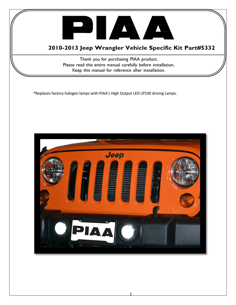 2010 2013 Jeep Wrangler Vehicle Specific Kit Part5332 Wiring Diagram For Piaa Fog Lights