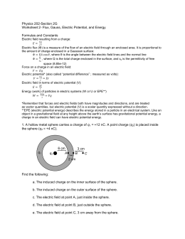 Physics 202-Section 2G Worksheet 2- Flux, Gauss, Electric Potential