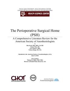 The Perioperative Surgical Home (PSH)