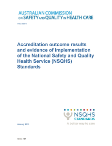 Accreditation outcome results and evidence of implementation of the