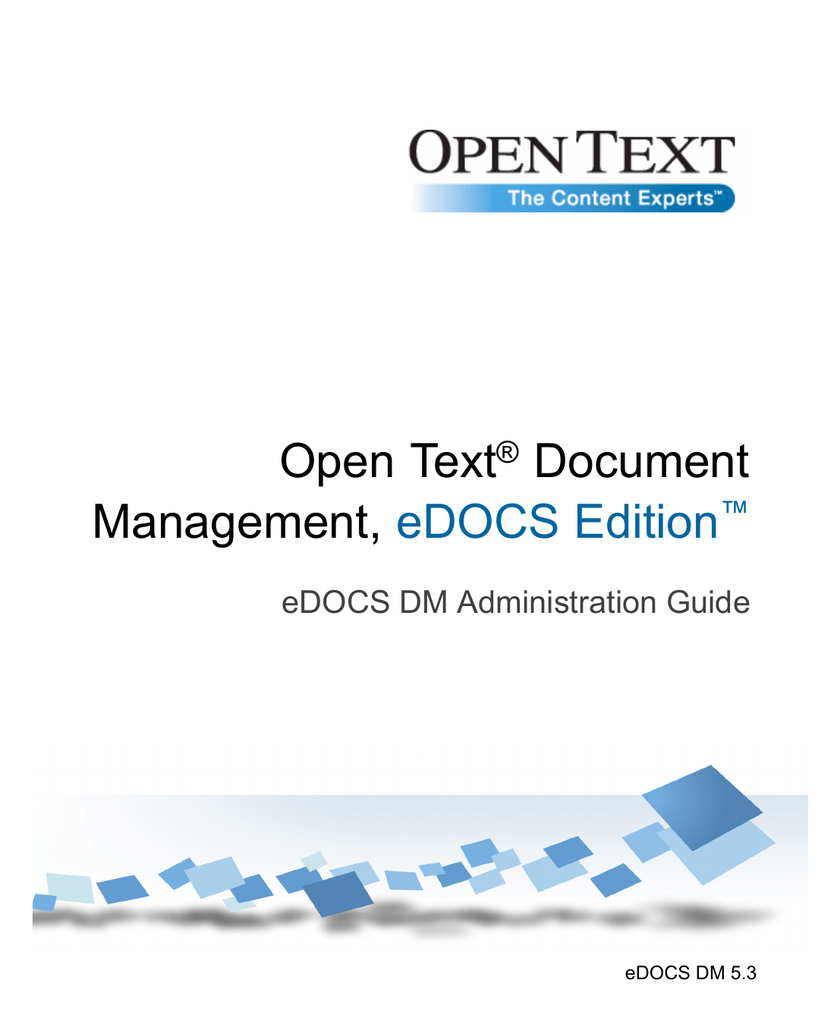 eDOCS DM 5 3 - DM Administration Guide