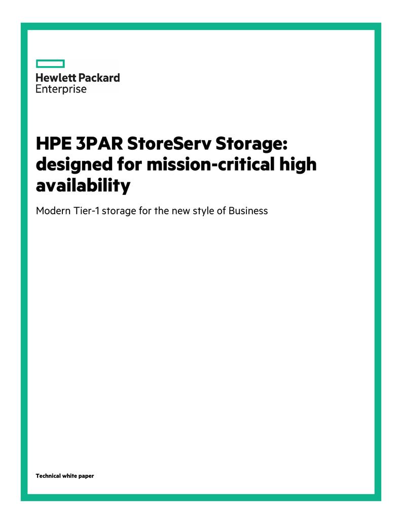 HPE 3PAR StoreServ Storage: designed for mission