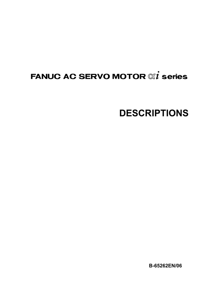 FANUC AC SERVO MOTOR αi series DESCRIPTIONS