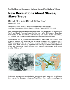 New Revelations About Slaves, Slave Trade
