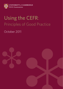 Using the CEFR: Principles of Good Practice