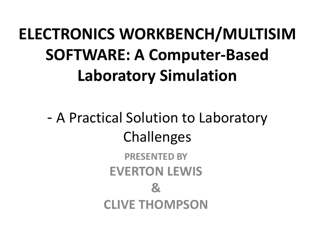 Electronics Workbench Multisim Software Your Own Like Circuit Design And Simulation Application