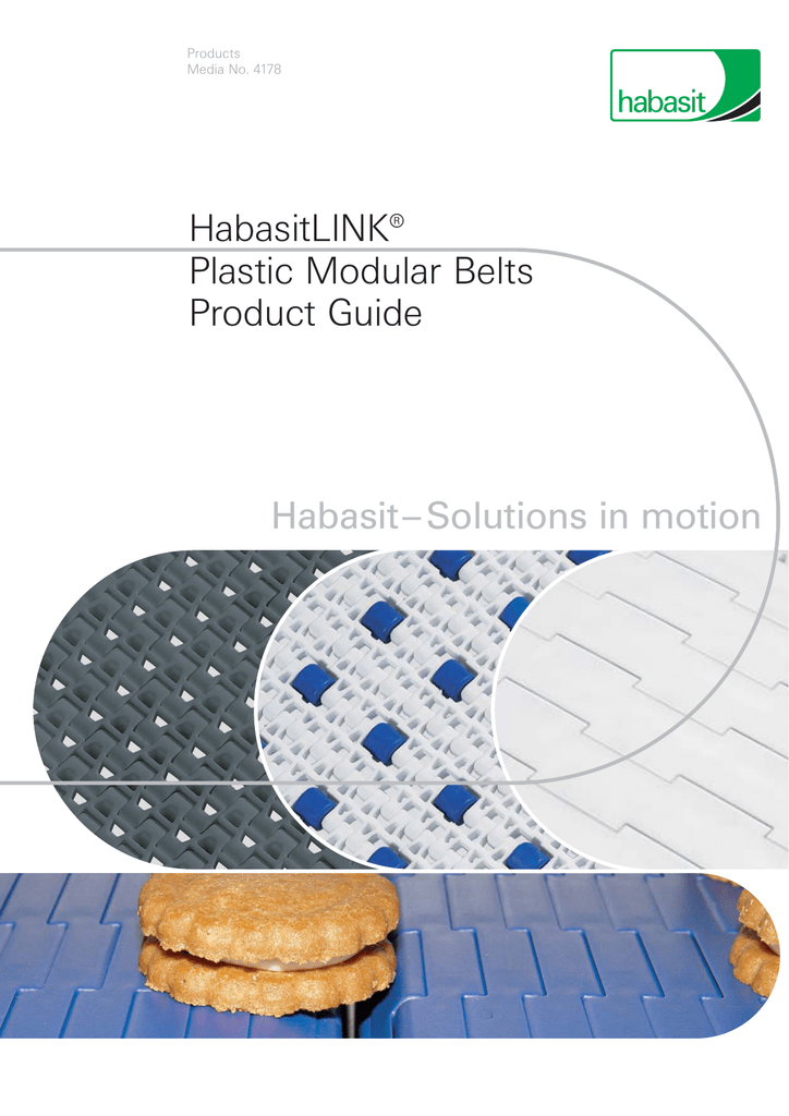 HabasitLINK® Plastic Modular Belts Product Guide Habasit