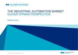 the industrial automation market oliver wyman perspective