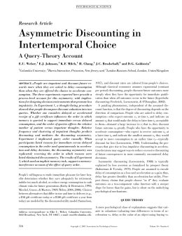 Asymmetric Discounting in Intertemporal Choice