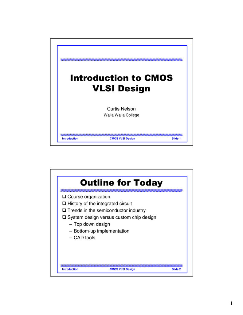 Introduction To Cmos Vlsi Design Outline For Today